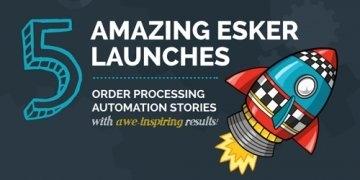 5 grandes lanzamientos de Esker en España